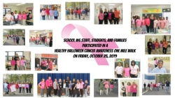 School #6 Staff, Students, and Families participated in a Healthy Halloween Cancer Awareness One Mile Walk  on Friday, October 25, 2019